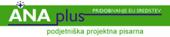Podjetniški Projektni Center ANAplus, pridobivanje EU sredstev, razvoj, informiranje, izobraževanje d.o.o.